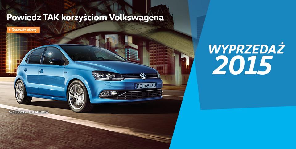 Powiedz TAK korzy�ciom Volkswagena
